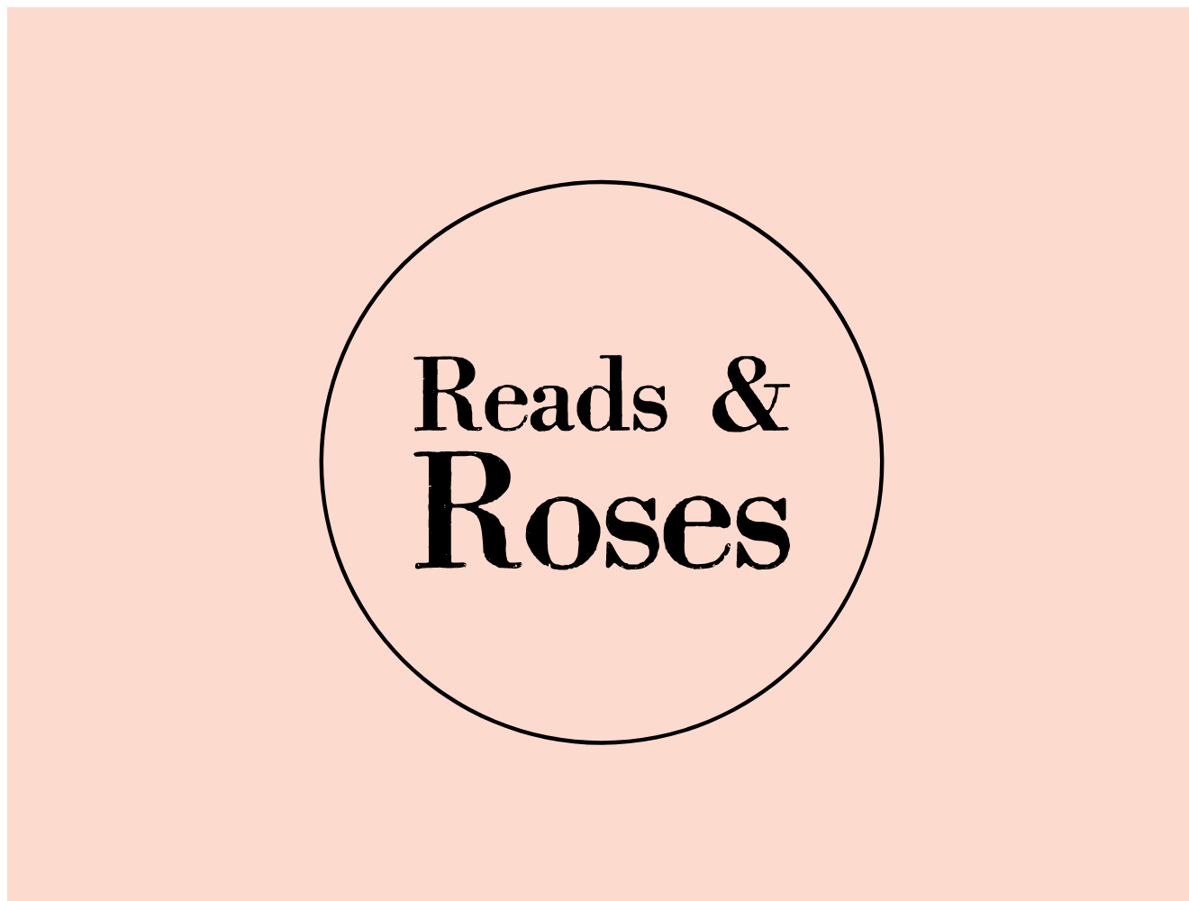Reads & Roses